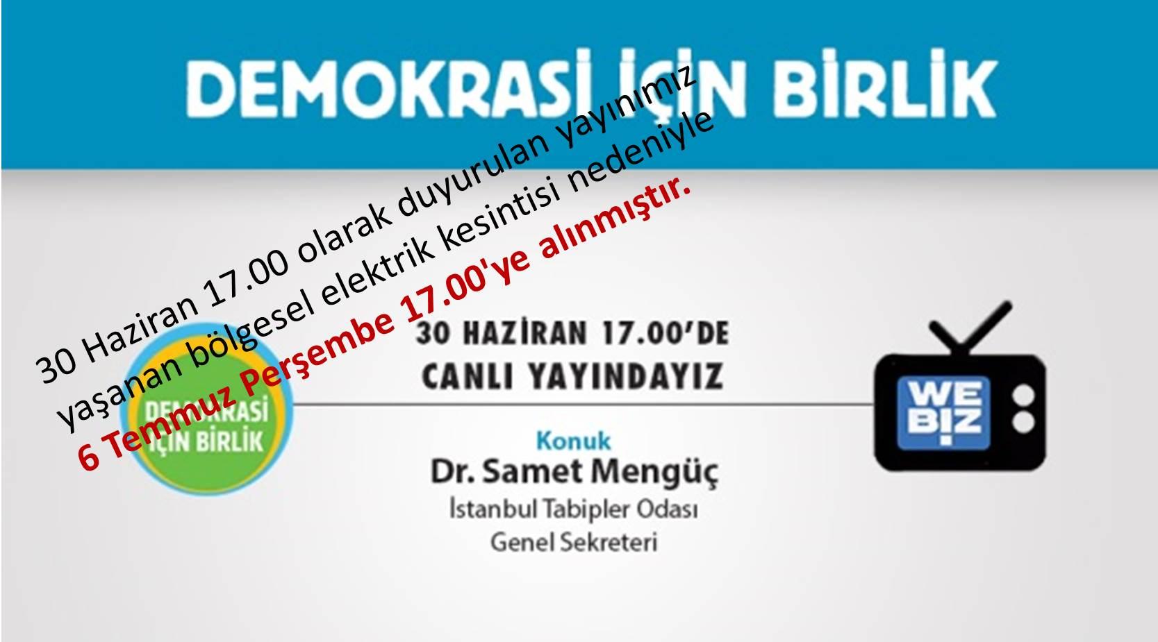 Demokrasi İçin Birlik @webiz_tv'de…
